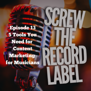 5 Tools You Need for Content Marketing for Musicians